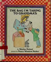 The bag I'm taking to Grandma's by Shirley Neitzel