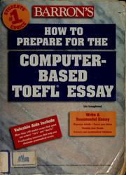 Cover of: Barron's how to prepare for the computer-based TOEFL essay