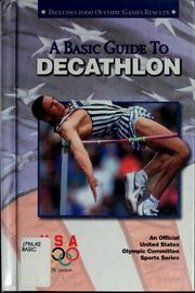 Cover of: A basic guide to decathlon | United States Olympic Committee