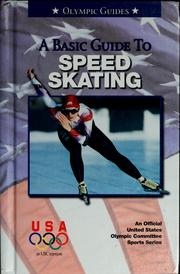 Cover of: A basic guide to speed skating | United States Olympic Committee