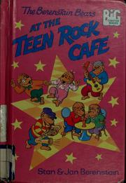 Cover of: The Berenstain Bears at the Teen Rock Cafe