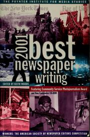 Cover of: Best newspaper writing 2001 | Keith Woods
