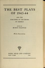 Cover of: The best plays of 1943-44 | Burns Mantle