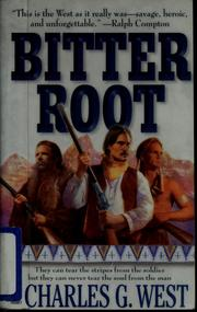 Cover of: Bitterroot | West, Charles