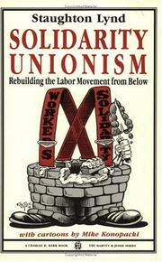 Cover of: Solidarity Unionism: Rebuilding The Labor Movement From Below
