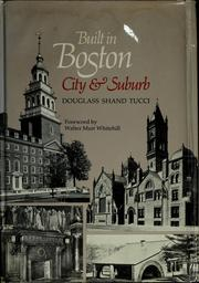 Cover of: Built in Boston by Douglass Shand-Tucci