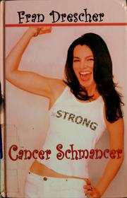Cover of: Cancer schmancer