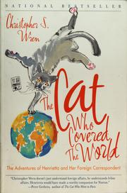 Cover of: The cat who covered the world | Christopher S. Wren