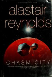 Cover of: Chasm City | Alastair Reynolds