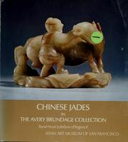 Cover of: Chinese jades in the Avery Brundage Collection | RenГ© Yvon Lefebvre d
