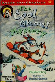 Cover of: The cool ghoul mystery | Levy, Elizabeth