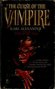 Cover of: The curse of the vampire | Karl Alexander