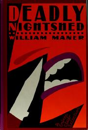 Cover of: Deadly nightshed | William Maner