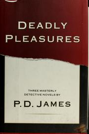 Cover of: Deadly pleasures