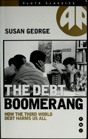 Cover of: The debt boomerang | Susan George