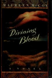 Cover of: Divining blood | Maureen McCoy