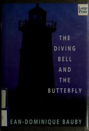 Cover of: The diving bell and the butterfly