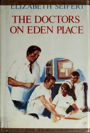 Cover of: The doctors on Eden Place
