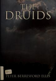 Cover of: The Druids | Peter Berresford Ellis