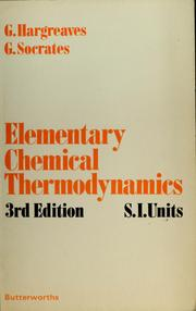 Cover of: Elementary chemical thermodynamics | Gordon Hargreaves