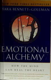 Cover of: Emotional alchemy | Tara Bennett-Goleman