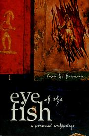 Cover of: Eye of the fish | Luis Francia
