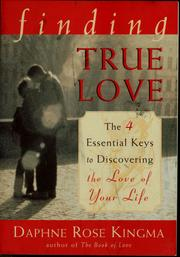 Cover of: Finding true love | Daphne Rose Kingma