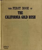 Cover of: The first book of the California gold rush | Walter Havighurst