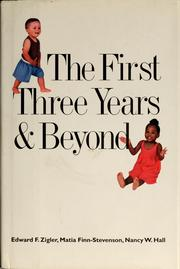 Cover of: The first three years & beyond | Daniel H. Zigler