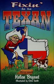 Cover of: Fixin' to be Texan