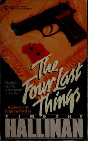Cover of: The four last things | Timothy Hallinan