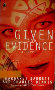 Cover of: Given the evidence