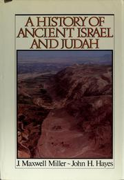 Cover of: A history of ancient Israel and Judah | J. Maxwell Miller