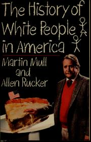 Cover of: The history of white people in America | Martin Mull