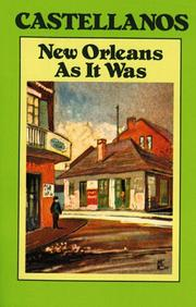 Cover of: New Orleans as it was | Henry C. Castellanos