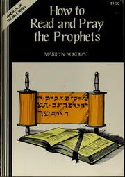 Cover of: How to read and pray the Prophets | Marilyn J. Norquist