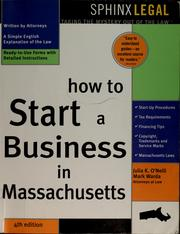 How to start a business in Massachusetts by Julia K. O'Neill