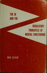Cover of: The id and the regulatory principles of mental functioning