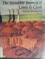 Cover of: The incredible journey of Lewis and Clark