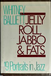 Cover of: Jelly Roll, Jabbo, and Fats