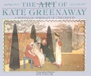 The art of Kate Greenaway by Ina Taylor