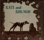 Cover of: Kati and Kormos