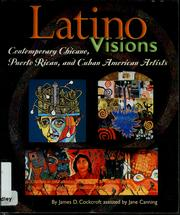 Latino visions by James D. Cockcroft
