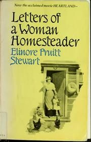 Cover of: Letters of a woman homesteader | Elinore Pruitt Stewart