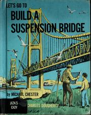 Cover of: Let's go to build a suspension bridge