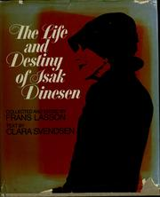 Cover of: The life and destiny of Isak Dinesen