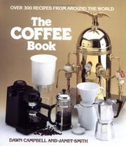 Cover of: The coffee book | Dawn Campbell