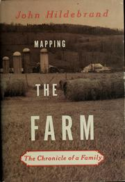 Mapping the farm by John Hildebrand