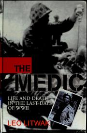 The medic by Leo Litwak