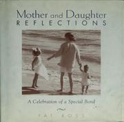 Cover of: Mother and daughter reflections | Pat Ross